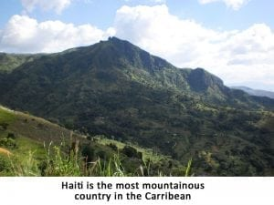 Haiti most mountainous nation in Caribbean