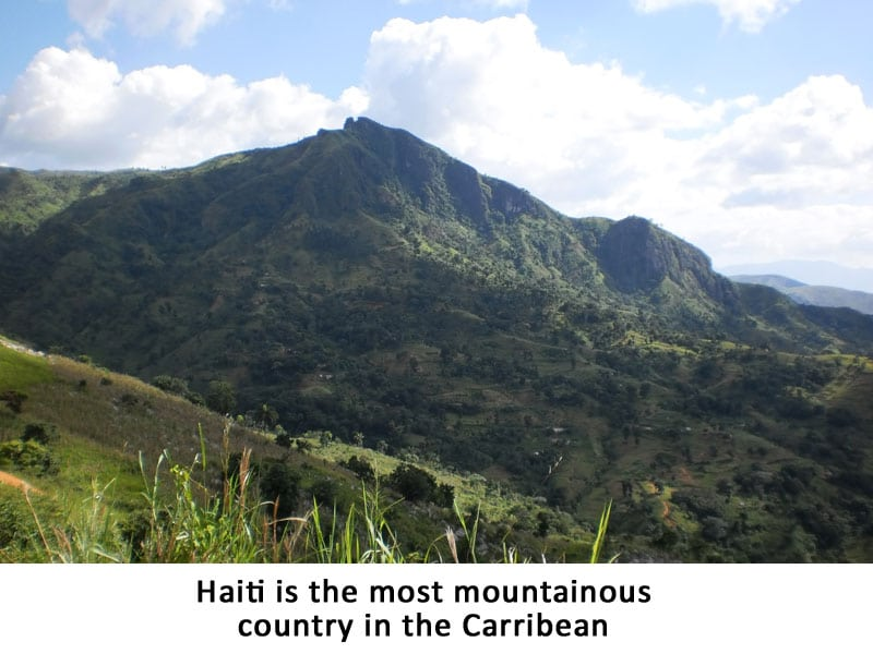 Haiti is the most mountainous nation in the Caribbean